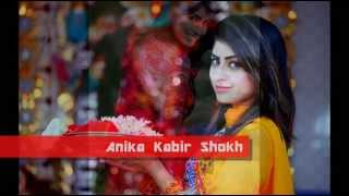 Anika Kabir Shokh - Bangla Song