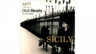 Watch Elliott Murphy Sicily video