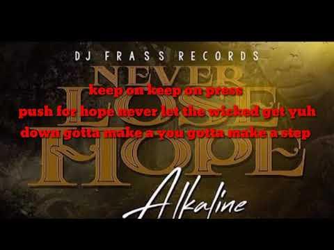 Download Alkaline Never Lose Hope Official Audio MP3, MKV