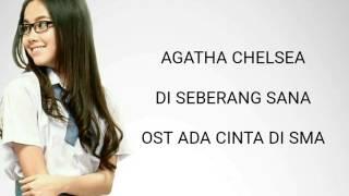Gambar cover Agatha Chelsea - Di Seberang Sana OST ACDS Lyric