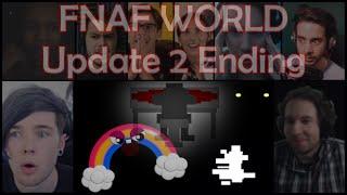 """""""FNaF World - Update 2 Ending"""" Reaction Mashup"""
