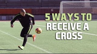 Top 5 Ways To Receive a Long Pass/Cross in Football