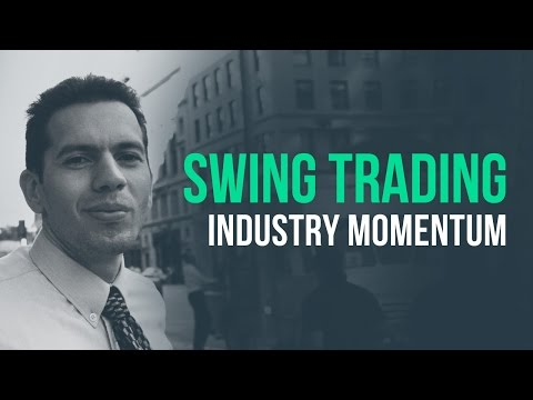 Swing trading industry momentum for short-term gains w/ Ivaylo Ivanhoff