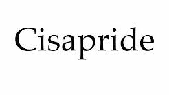 How to Pronounce Cisapride