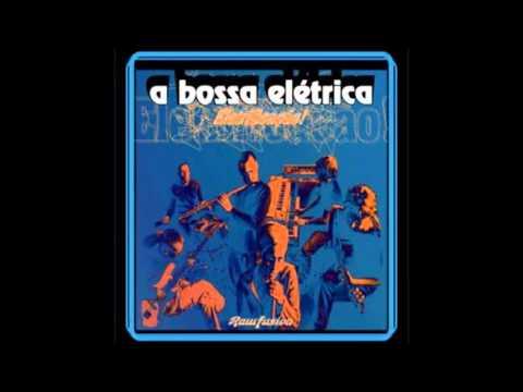 A Bossa Elétrica - 13 - Skindo Le Le