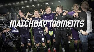 MATCHDAY MOMENTS | Play Off Special - Derby County v Leeds United