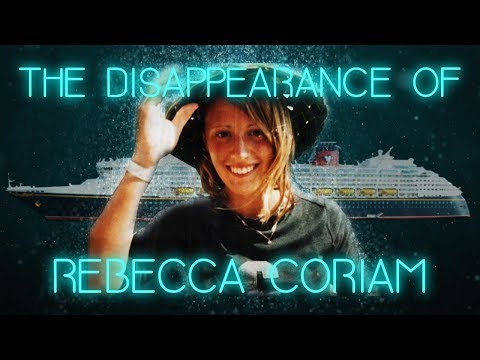 The Mysterious Disappearance Of Rebecca Coriam