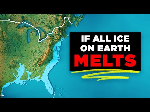 How Will Earth Change If All the Ice Melts?