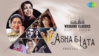Download Mp3 Weekend Classic Radio Show | Lata & Asha Special | Ajib Dastan Hai Yeh | Dum Maro Dum | Tere Bina