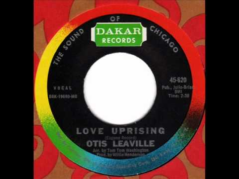 OTIS LEAVILLE  Love uprising  Chicago Deep Soul