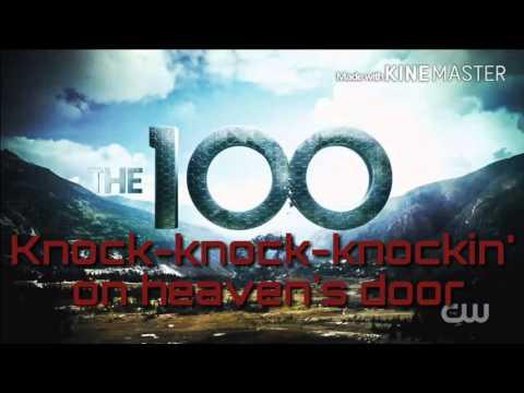 Raign - Knocking On Heavens Door Lyrics   The 100