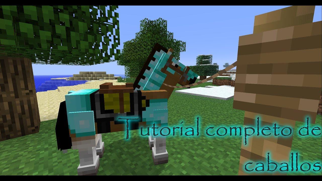 Minecraft tutorial Todo sobre caballos como domar criar