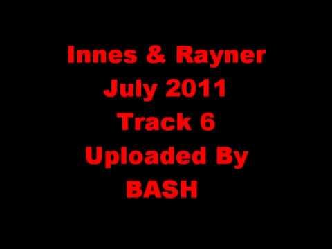 MC Innes & MC Rayner Track 6 July 2011