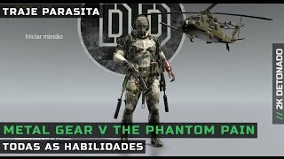 Metal Gear Solid V - Traje Parasita - Todas as Habilidades