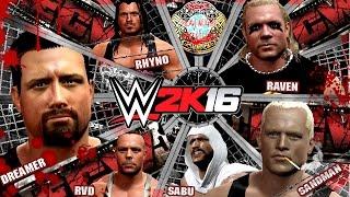 WWE 2K16 Extremist Elimination Chamber : RVD vs Sandman vs Tommy Dreamer vs Sabu vs Raven vs Rhyno