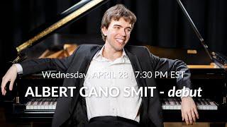 Albert Cano Smit, piano - Debut Recital