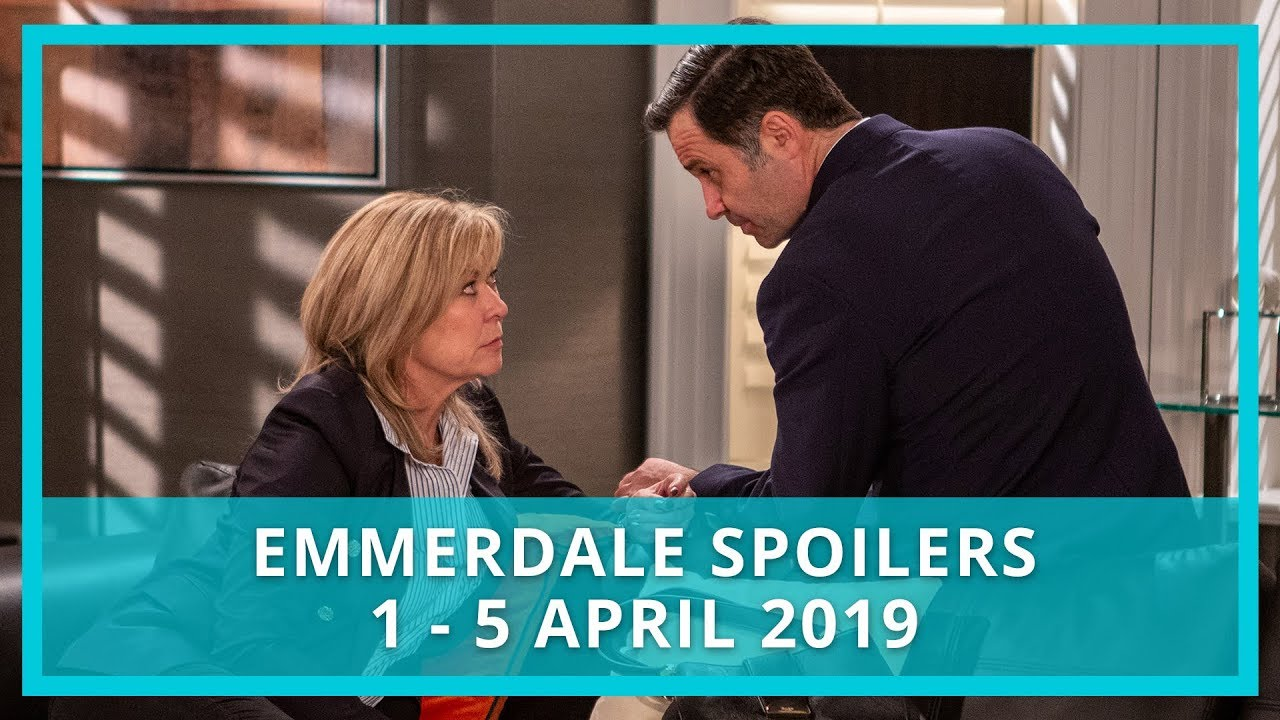 Emmerdale spoilers: 1- 5 April 2019