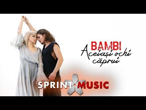 Bambi - Aceiasi Ochi Caprui | Videoclip Oficial