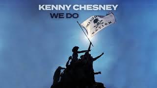 Kenny Chesney - We Do (Audio)