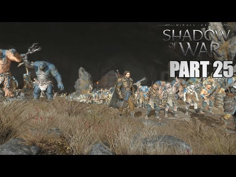 Middle Earth Shadow Of War Walkthrough Part 25 CIRITH UNGOL FORTRESS - How To Beat Shadow Of War PC