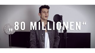 """80 MILLIONEN"" - Max Giesinger (Cover by KiiBeats) [HD]"