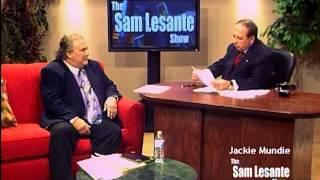 The Sam Lesante Show -  Jack Mundie