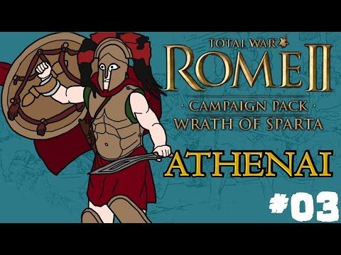 Total War: Rome 2 - Wrath of Sparta - Athenai (Athens) Campaign - Part Three! |
