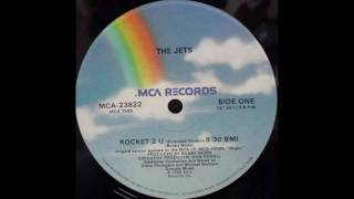 The Jets - Rocket 2 U (Extended Mix)