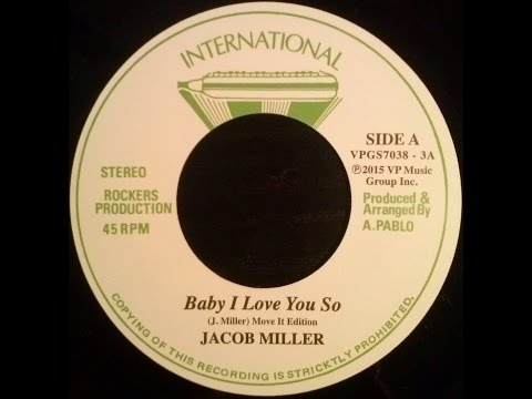 Jacob Miller - Baby I Love You So + Augustus Pablo - King Tubby Meets Rockers Uptown