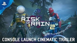 Risk of Rain 2 - Console Launch Cinematic Trailer | PS4