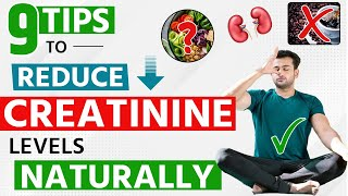 9 Tips To Reduce Creatinine Levels Naturally