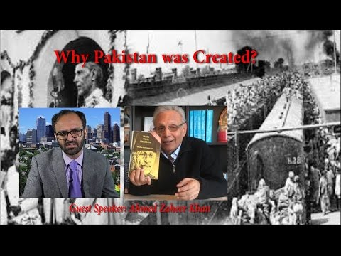 Political Analyst Ahmed Zaheer Khan Debates on Why Pakistan was Created? (Part-1)