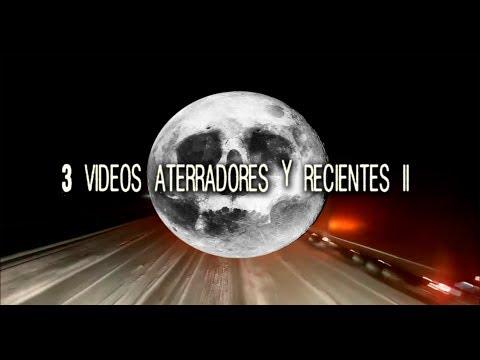 Tres videos aterradores y recientes 2