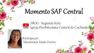 Momento SAF Central - 17 de Agosto de 2020