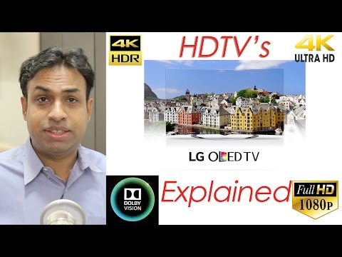 Different TV's Explained 1080p, 4K, 4K HDR, ULTRA HD, Smart