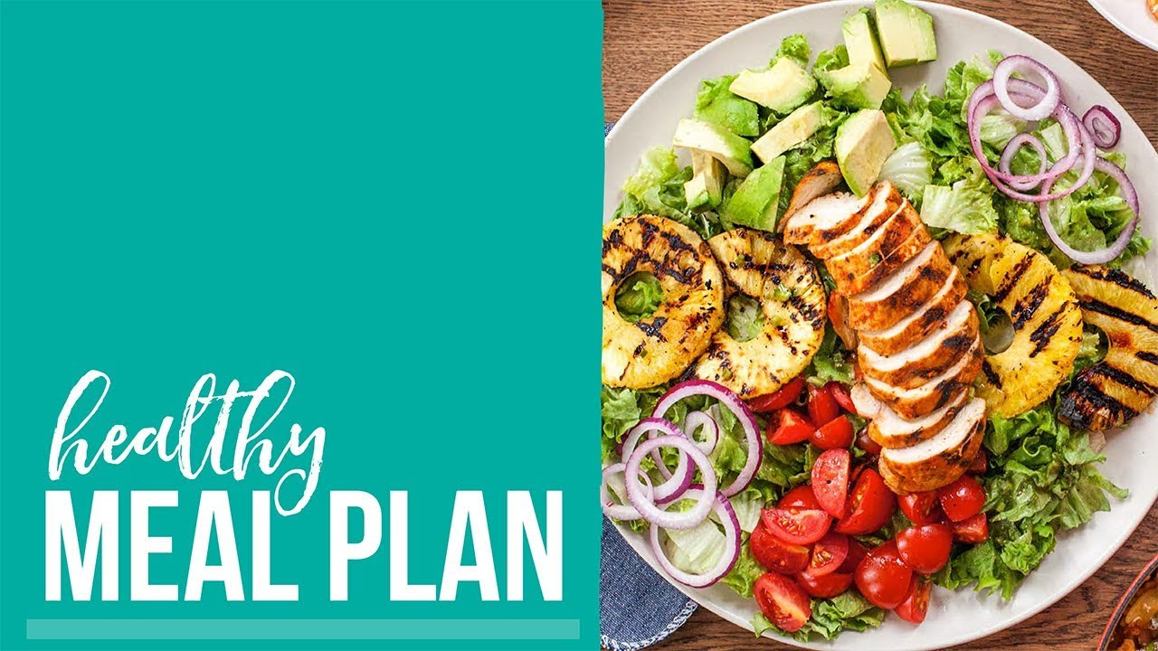 Healthy Meal Plan 2018 - YouTube