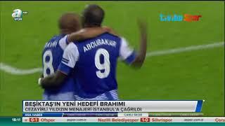 Beşiktaşın Yeni Hedefi Brahimi