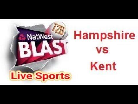 Kent vs Hampshire, NatWest t20 Blast, 2017  - Live Cricket Score, Commentary11 aguast 2017