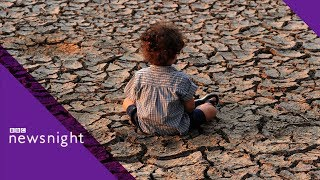 Why we're heading for a 'climate catastrophe' - BBC Newsnight