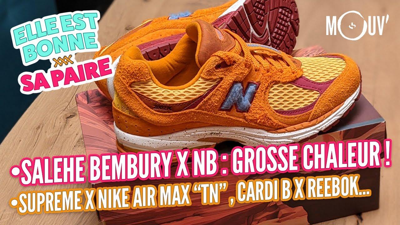 miseria ir de compras domingo  Salehe Bembury x New Balance 2002R, Supreme x Nike Air Max TN, Cardi B x  Reebok... - YouTube