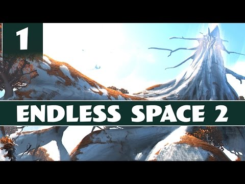 Endless Space 2 - Let's Play The Unfallen - Part 1 [1.0 Gameplay]
