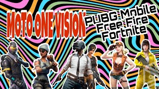 💥 FORTNITE | PUBG MOBILE | FREE FIRE | Moto One Vision | Gameplay and First Impressions
