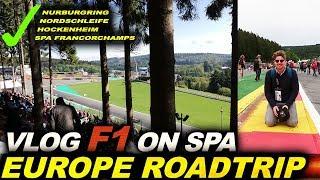 VLOG: F1 on Spa Francorchamps! Also, Nurburgring & Hockenheim