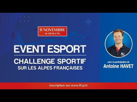 [ESPORT] Challenge sportif sur les Alpes Françaises avec Antoine HAVET