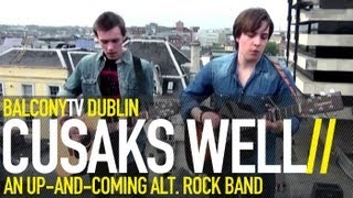 CUSAKS WELL - HIDE IT AWAY (BalconyTV)