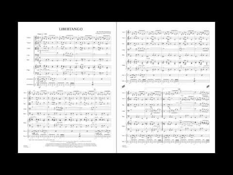 Libertango by Astor Piazzolla/arr. James Kazik