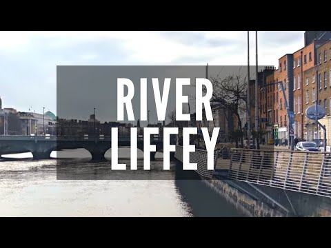 River Liffey - Dublin City Ireland - Things to Do in Ireland