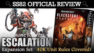 Warhammer Quest Blackstone Fortress Expansion - ESCALATION + NEW 40K Unit Stats SS82 OFFICIAL REVIEW