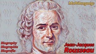 Jean Jacques Rousseau - Sua Vida