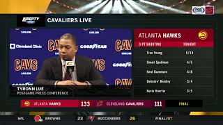 Head Coach Ty Lue recaps Cavaliers loss to Hawks
